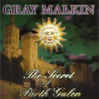 [Gray Malkin The Secret Of Parth Galen Album Cover]