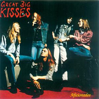 [Great Big Kisses Aficionados Album Cover]