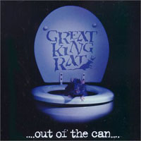 [Great King Rat Out Of The Can Album Cover]