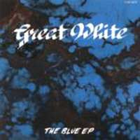 Great White The Blue EP Album Cover