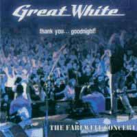 Great White Thank You... Goodnight! Album Cover