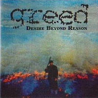 Greed Desire Beyond Reason Album Cover