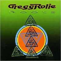 [Gregg Rolie Roots Album Cover]