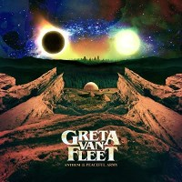 [Greta Van Fleet Anthem of the Peaceful Army  Album Cover]