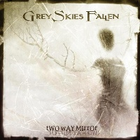 [Grey Skies Fallen Two Way Mirror Album Cover]