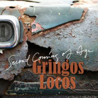 Gringos Locos Second Coming Of Age Album Cover