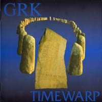 [GRK Timewarp Album Cover]