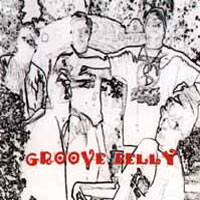 [Groove Belly Groove Belly Album Cover]