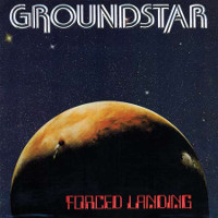 [Groundstar Forced Landing/ Groundstar II Album Cover]