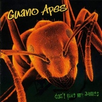 [Guano Apes Don't Give Me Names Album Cover]