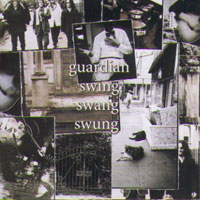[Guardian Swing Swang Swung Album Cover]