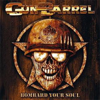 [Gun Barrel Bombard Your Soul Album Cover]