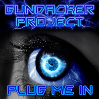 [Gundacker Project Plug Me In Album Cover]