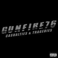 [Gunfire 76 Casualties and Tragedies Album Cover]