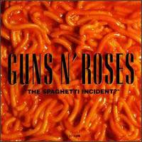 [Guns N' Roses The Spaghetti Incident? Album Cover]