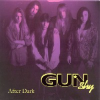 [Gun Shy After Dark Album Cover]
