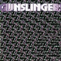 [Gunslingers Gunslingers Album Cover]