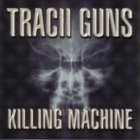 [Tracii  Guns Killing Machine Album Cover]