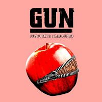 [GUN Favourite Pleasures Album Cover]