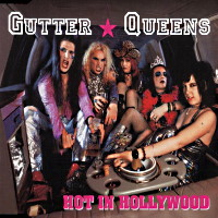 [Gutter Queens Hot in Hollywood Album Cover]