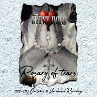 Gypsy Rose Rosary of Tears 1988-1991 Album Cover