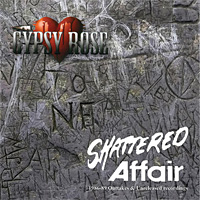 Gypsy Rose Shattered Affair 1986-1989 Album Cover