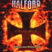 [Halford Crucible - Remixed and Remastered Album Cover]