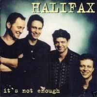 [Halifax It's Not Enough Album Cover]