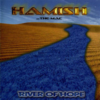 [Hamish...The Mac River Of Hope Album Cover]