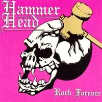 [Hammer Head Rock Forever Album Cover]