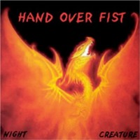 [Hand Over Fist Night Creature Album Cover]