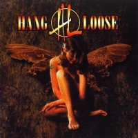 [Hang Loose Above The Law Album Cover]