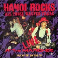 Hanoi Rocks All those wasted years...live at the Marquee !! Album Cover