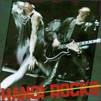 Hanoi Rocks Bangkok Shocks, Saigon Shakes, Hanoi Rocks Album Cover