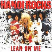 Hanoi Rocks Lean On Me Album Cover