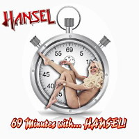 [Hansel 69 Minutes With ... Hansel! Album Cover]