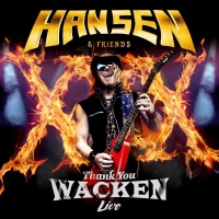 [Hansen and Friends Thank You Wacken - Live Album Cover]