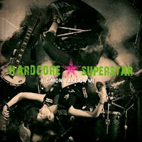 [Hardcore Superstar C'mon Take On Me Album Cover]