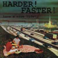 [Harder! Faster! Have a Nice Life Album Cover]