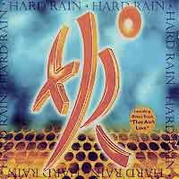 [Hard Rain Hard Rain Album Cover]