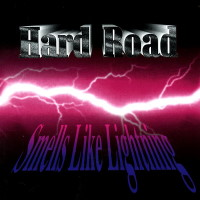 [Hard Road Smells Like Lightning Album Cover]