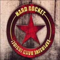 Hard Rocket Explosive Band Inside! Album Cover