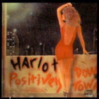 Harlot Positively Downtown Album Cover