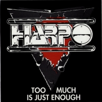 Harpo Too Much Is Just Enough Album Cover
