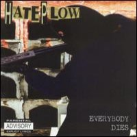 [Hate Plow Everybody Dies Album Cover]