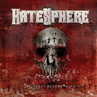 [Hatesphere The Great Bludgeoning Album Cover]
