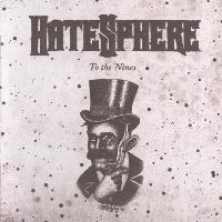[Hatesphere To the Nines Album Cover]