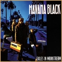 [Havana Black Exiles In Mainstream Album Cover]