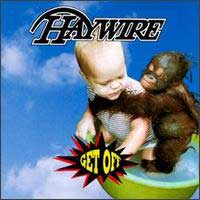 [Haywire Get Off Album Cover]