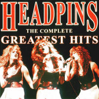 [The Headpins The Complete Greatest Hits Album Cover]